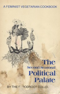 The Political Palate by the Bloodroot Collective