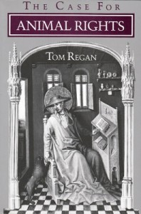 The Case for Animal Rights by Tom Regan (University of California Press; 1983)