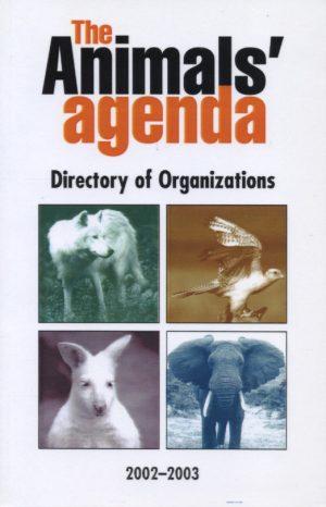 The Animals' Agenda Directory of Organisations